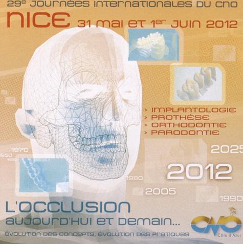 CNO - L'occlusion aujourd'hui et demain. 1 DVD