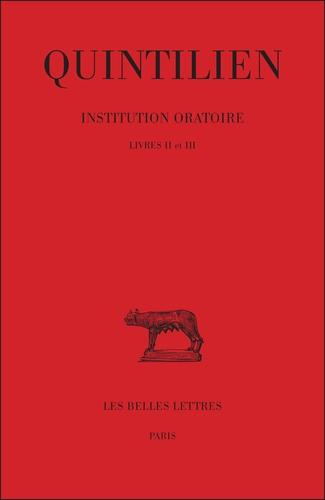 Institution oratoire de Quintilien. Tome 2 (Éd.1829-1835) - Quintilien