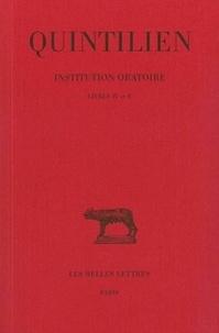 Quintilien - Institution oratoire - Tome 3, Livre IV et V.