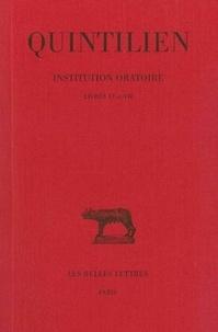 Quintilien - Institution oratoire . - Tome 4, livres VI-VII.