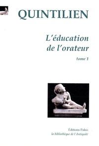 Rhonealpesinfo.fr L'éducation de l'orateur - Tome 1 (Livres 1 et 2) Image