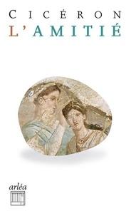 Quintus Ciceron - L'amitié - Laelius, de amicitia.