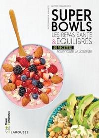 Quitterie Pasquesoone et Aurélie Jeannette - Superbowls - Les repas santé et équilibrés.