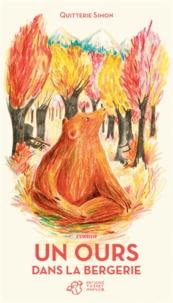 Quitterie Simon - Un ours dans la bergerie.