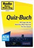 Quiz-Buch - 100 Fragen über das Radio Bonn/Rhein-Sieg-Land von Sven Jaworek.