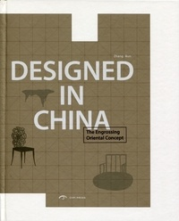 Qun Zhang - Designed in China - The Engrossing Oriental Concept.