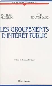 Quoc Nguyen et Raymond Muzellec - Les Groupements d'intérêt public.