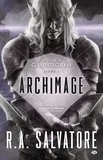 R-A Salvatore - Archimage Tome 1 : Retour à Gauntlgrym.