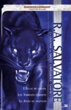 R.A. Salvatore - La Légende de Drizzt - L'Intégrale : Livre II.