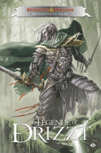 R. A. Salvatore et Geno Salvatore - La Légende de Drizzt  : Neverwinter Tales - Dungeons & dragons.