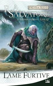 R. A. Salvatore - La Légende de Drizzt Tome 11 : Lame furtive.