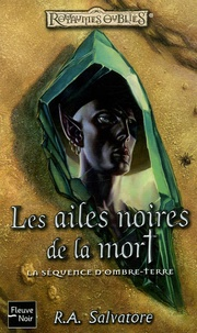 R. A. Salvatore - Les ailes noires de la mort.