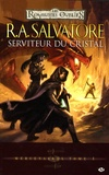 R. A. Salvatore - Mercenaires Tome 1 : Serviteur du cristal.