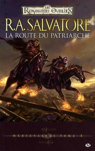 R. A. Salvatore - Mercenaires Tome 3 : La route du patriarche.