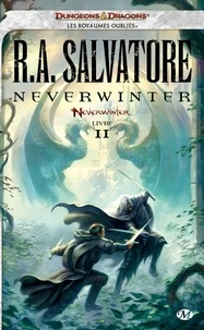 R. A. Salvatore - Neverwinter Tome 2 : Neverwinter.