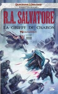 R. A. Salvatore - Neverwinter Tome 3 : La griffe de charon.