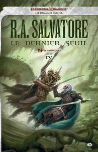 R. A. Salvatore - Neverwinter Tome 4 : Le dernier seuil.