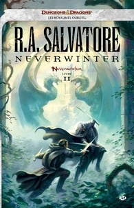 R. A. Salvatore - Neverwinter - Tome 2.