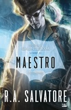 R-A Salvatore - Retour à Gauntlgrym Tome 2 : Maestro.