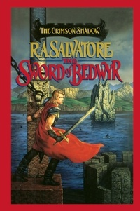 R.A. Salvatore - The Sword of Bedwyr.