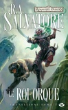 R-A Salvatore - Transitions Tome 1 : Le roi orque.
