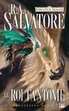 R-A Salvatore - Transitions Tome 3 : Le roi fantôme.