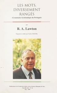 R. Aaron Lawton et Carlos Maciel - Les mots, diversement rangés - Grammaire systématique du portugais.