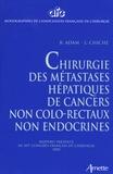 R Adam - Chirurgie des métastases hépatiques de cancers non colo-rectaux non endocrines.