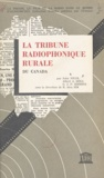 R. Alex Sim et John Nicol - La tribune radiophonique rurale du Canada.