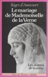 R Amecourt - Le Mariage de Mademoiselle de La Verne - Les avatars de la vertu.