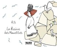R. B. - La reine des mouettes.