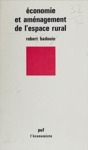 R Badouin - Économie et aménagement de l'espace rural.
