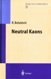 R Belusevic - NEUTRAL KAONS.