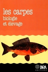 R Billard - Les carpes - Biologie et élevage.
