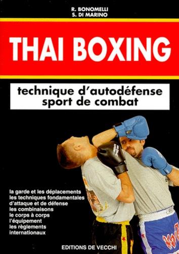 R Bonomelli - Thaï boxing - [technique d'autodéfense, sport de combat.
