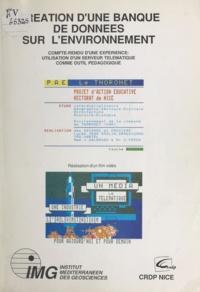 R. Casanova et J. Galangau - Création d'une banque de données sur l'environnement - Compte rendu d'une expérience : utilisation d'un serveur télématique comme outil pédagogique.