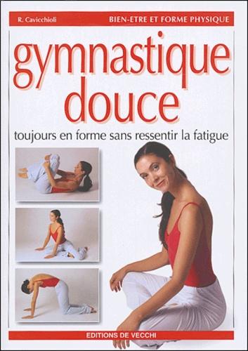 R Cavicchioli - Gymnastique douce.