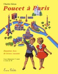 R Charlot et Henri Géron - Poucet à Paris - Deuxième livre de lecture courante Méthode de lecture Charlot-Géron.