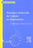 R Chioléro et Gérard Nitenberg - Nutrition artificielle de l'adulte en réanimation.