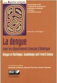 R. Corriveau et Al - La dengue dans les départements français d'Amérique - Comment optimiser la lutte contre cette maladie ?.