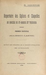 R. Couffon et  Société d'Émulation des Côtes- - Répertoire des églises et chapelles du diocèse de St-Brieuc et Tréguier - Premier fascicule : Allineuc, Lantic.