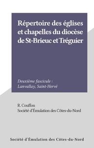 R. Couffon et  Société d'Émulation des Côtes- - Répertoire des églises et chapelles du diocèse de St-Brieuc et Tréguier - Deuxième fascicule : Lanvallay, Saint-Hervé.
