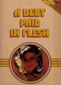 R.d. Barr - A Debt Paid In Flesh.