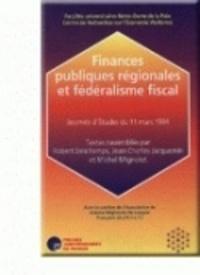 R. Deschamps et Michel Mignolet - Finances publiques regionales et federalisme fiscal.