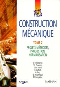 Précis de construction mécanique - Tome 2, Projets-méthodes, Production, Normalisation.pdf