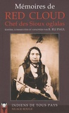 R. Eli Paul - Mémoires de Red Cloud, Chef des Sioux oglaglas.