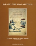 R Etienne - Du latifundium au latifondo - Un héritage de Rome, une création médiévale ou moderne ?.