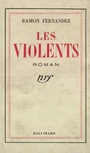 R Fernandez - Les Violents.
