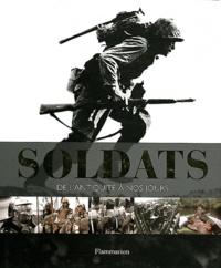 R-G Grant - Soldats - De l'Antiquité à nos jours.