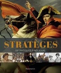 R-G Grant - Stratèges - De l'Antiquité à nos jours.